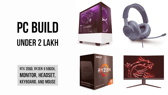 Best Gaming PC Build Under Rs. 2 Lakh
