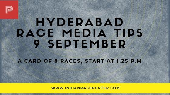 Hyderabad Race Media Tips 9 September
