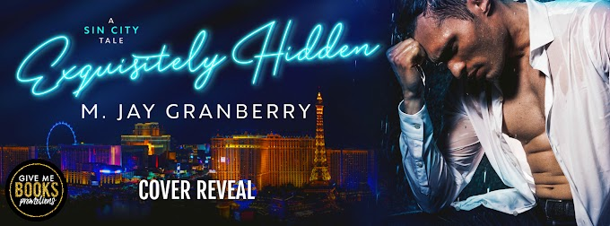 COVER REVEAL PACKET - Exquisitely Hidden by M. Jay Granberry