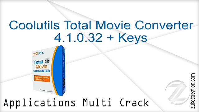 Coolutils Total Movie Converter 4.1.0.32 + Keys  |  31 MB