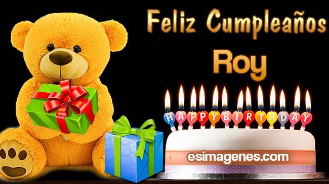 Feliz Cumpleaños Roy