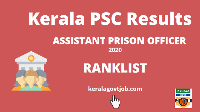 Kerala PSC Ranklist 2020 | ASSISTANT PRISON OFFICER (Statewide) Rank List | Kerala PSC Exam Results 2020 | Kerala Gov Job | CHECKOUT
