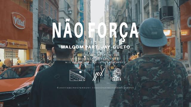 """Malcom ANX lança o single """"Não Força"""" com part. de Jay- Gueto"""