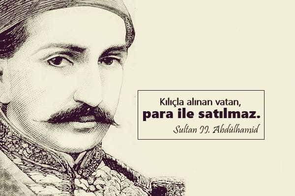Sultan II. Abdülhamid Sözleri
