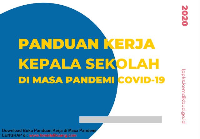 buku panduan kerja kepala sekolah pada masa pandemi covid-19 pdf tomatalikuang.com
