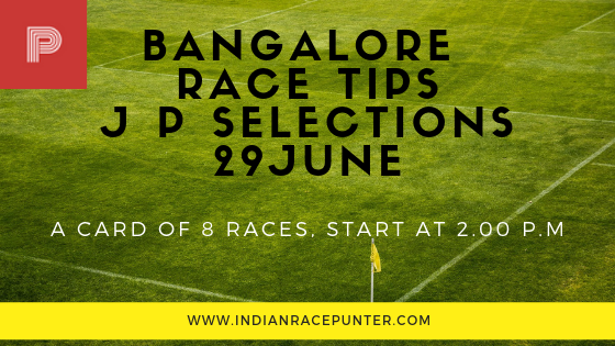 Bangalore Race Tips 29 June