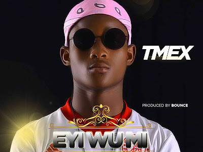 [MUSIC]: Tmex - Eyi Wu Mi