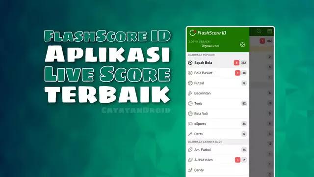 Review SuperApp Live Score Update FlashScore ID