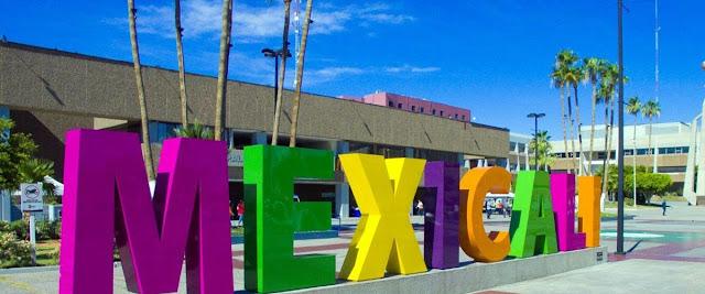 Visita Mexicali México