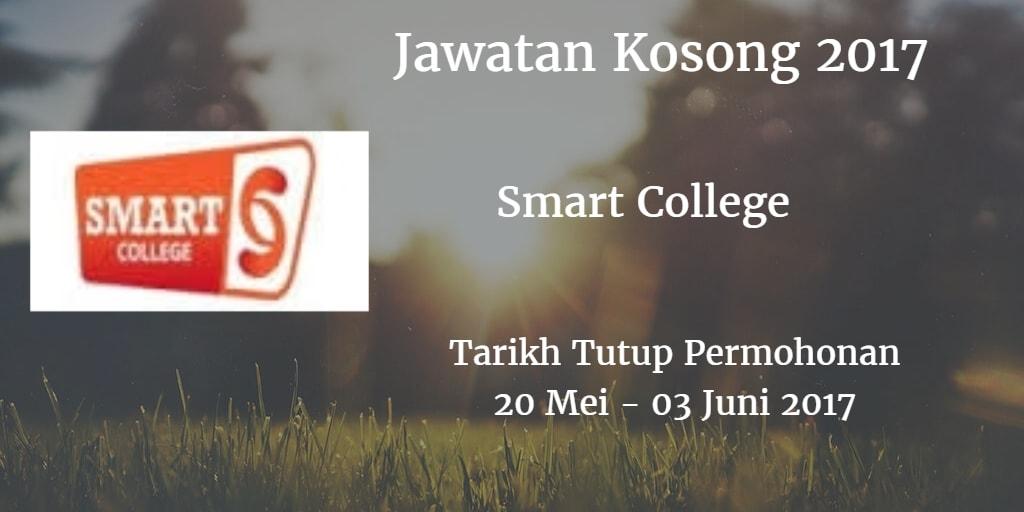 Jawatan Kosong Smart College 20 Mei - 03 Juni 2017