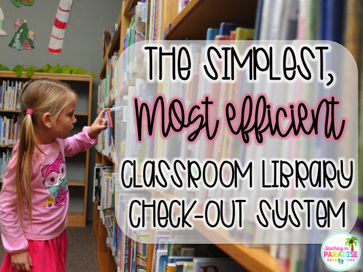 teaching in paradise easiest classroom library checkout system