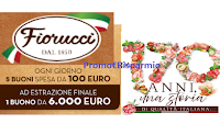 """Concorso """"170 anni Fiorucci"""" : vinci ogni giorno 5 buoni spesa da 100 euro e a estrazione, 1 da 6000 euro"""