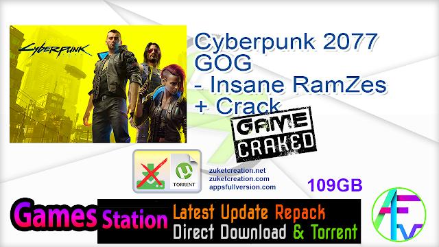 Cyberpunk 2077 GOG – Insane RamZes + Crack