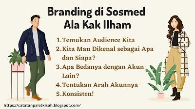 Branding di Media Sosial Ala Kak Ilham