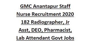 GGH Anantapur Staff Nurse Recruitment 2020 182 Radiographer, Jr Asst, DEO, Pharmacist, Lab Attendant Govt Jobs