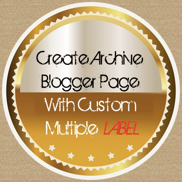 customize blogger archive widget, blogger archive page with thumbnails, blogger archive gadget, blog archive html code, blogger index page, how to archive posts in blogger, blogger archive link, how to customize blog archive in blogger,Search for multiple labels on Blogger, Blogger multiple label search, How to Create Sitemap Archive Page for Blogger, How to get automatic blog archive page in Blogger, Multiple Label Searching, Search Label URL customization for multiple labels, Blogger Multiple label Query