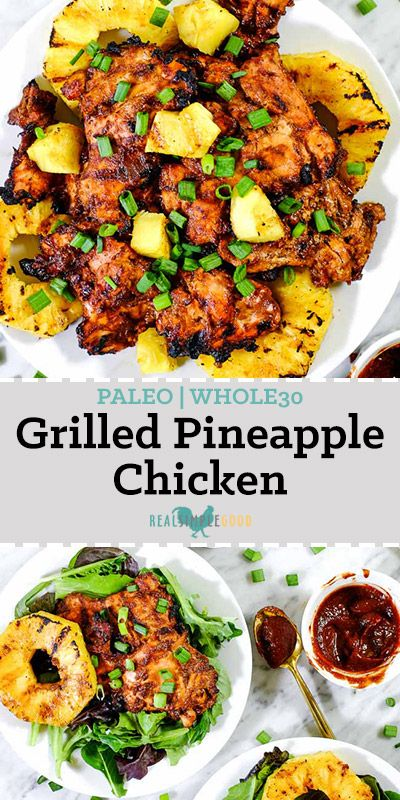This Paleo + Whole30 grilled pineapple chicken has a smoky barbecue flavor, with a hint of sweetness and juicy grilled pineapple for a healthy summer dinner!