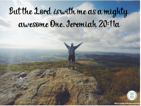The Mighty Lord is with me #Biblefun #meaningfulscripture #Biblequote #Bible #Jesus