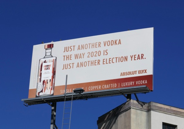 2020 just another election Absolute Elyx billboard