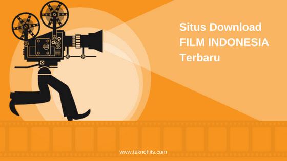 Link Situs Download Film Indonesia Terbaru