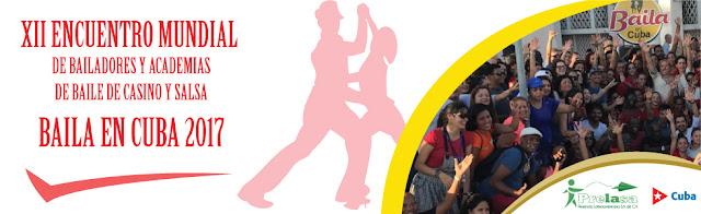 XII Encuentro Mundial de Bailadores y Academias de Baile de Casino y Salsa.