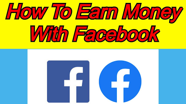 How To Earn Money Online With Facebook | Earn Money With Facebook Page |