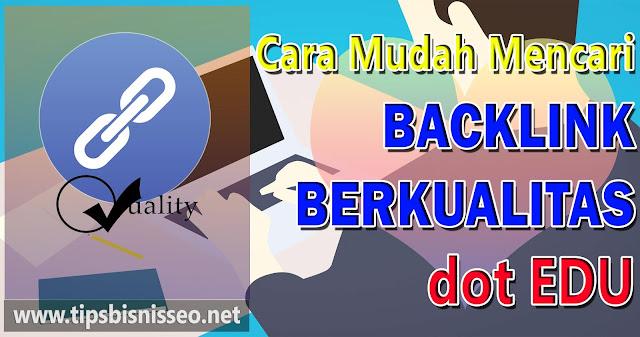 Cara Mudah Mencari Backlink Berkualitas dot EDU