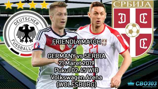 Prediksi Tepat Laga Persahabatan Jerman vs Serbia (21 Maret 2019)