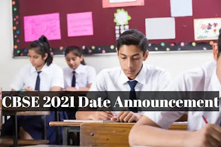CBSE 2021 Exam Date Announcement