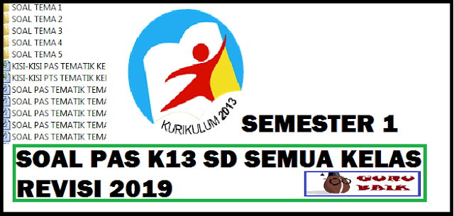 download Soal PAS K13 SD Semester 1 Revisi 2019