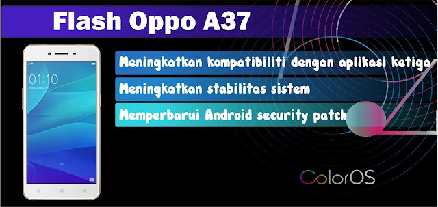 Cara Flash Oppo A37 Atasi Hang Logo dan Botloop