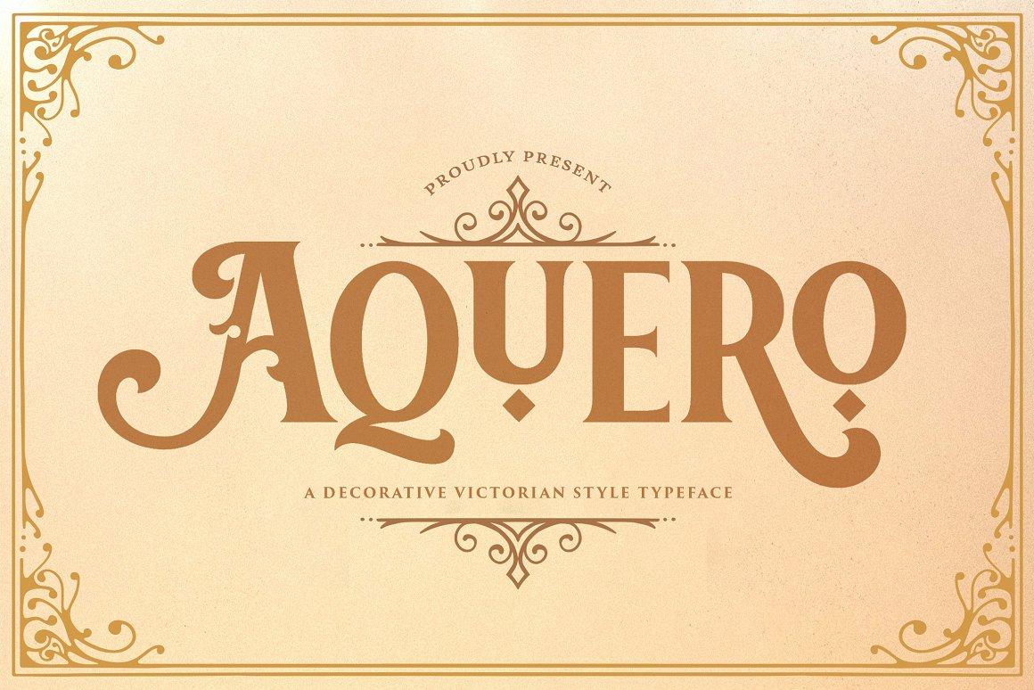 Aquero Font - Free Vintage VictorianTypeface