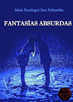 https://www.amazon.es/Fantas-as-absurdas-Idoia-Saralegui-Sebastian/dp/8494607103/ref=tmm_pap_swatch_0?_encoding=UTF8&qid=1486733081&sr=8-1