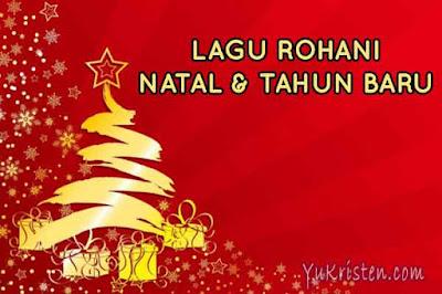 lagu rohani natal dan tahun baru