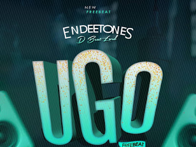 [New Freebeat] Ugo Freebeat - Endeetone D Beatlord