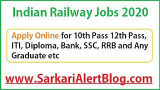 https://www.sarkarialertblog.com/2020/06/Indian-railway-jobs.html