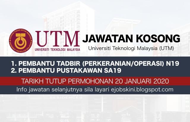 Jawatan Kosong Terkini UTM - Tarikh Tutup 20 Januari 2020