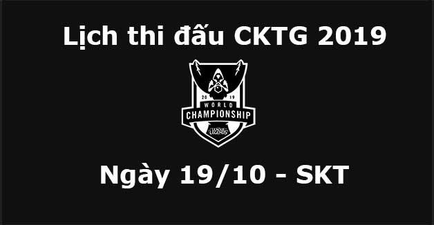 Lịch thi đấu CKTG 2019 ngày 19/10