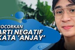 Fenomena Kata 'Anjay' hingga Pidana