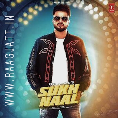 Sukh Naal by Teji Pannu lyrics