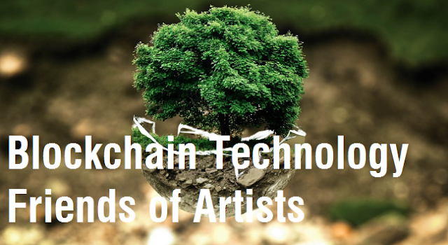 Blockchain Technology Friends of Artists