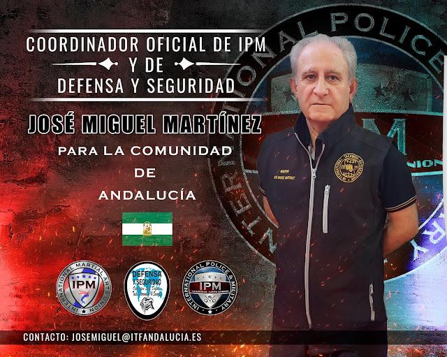 Nombramiento de D. José Miguel Martínez como Coordinador Oficial para la Comunidad Autónoma de Andalucía, de IPM y de DEFENSA y SEGURIDAD