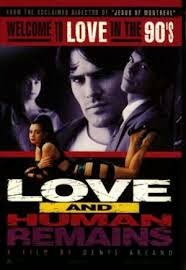 Love and Human Remains, 1993