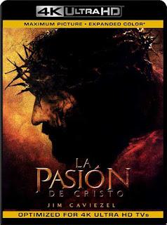 La Pasión de Cristo (2004) 4K UHD Latino [GoogleDrive] SilvestreHD