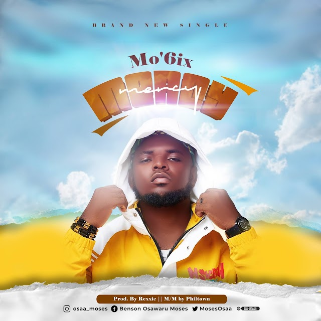 [BangHitz] Mp3 Download: Mo'6ix - Mercy