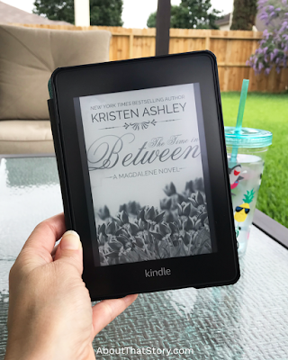 Book Review: The Time in Between by Kristen Ashley | About That Story