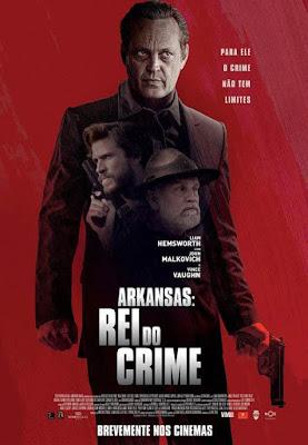 Trailer Para Arkansas: Rei do Crime Com Liam Hemsworth e Vince Vaughn