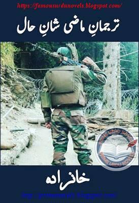 Tarjaman e mazi shan e hal novel pdf by Khanzada Episode 2