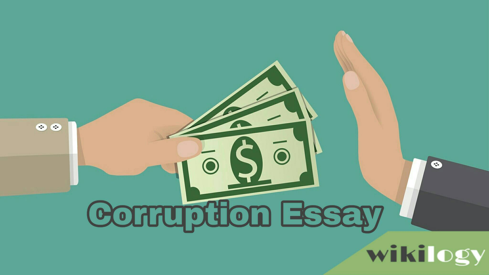 Essay on Corruption/ Corruption is a Curse Composition