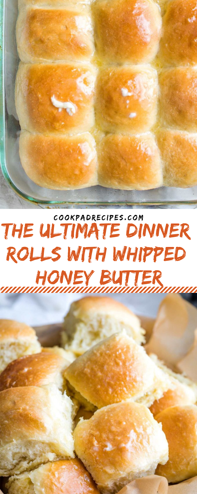 THE ULTIMATE DINNER ROLLS WITH WHIPPED HONEY BUTTER